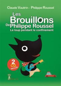 Les brouillons de Philippe Roussel