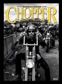 Chopper : mécanique d'un mouvement