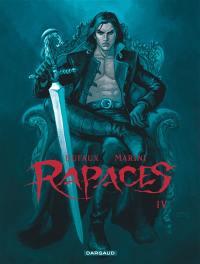 Rapaces. Volume 4,