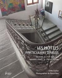 Les hôtels particuliers d'Arles