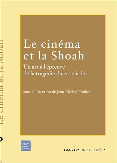 Le cinéma et la Shoah