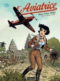 L'aviatrice. Volume 2, Aventures orientales