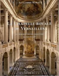 La chapelle royale de Versailles