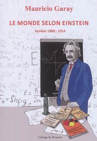 Le monde selon Einstein