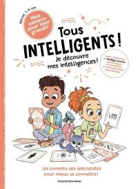 Tous intelligents !
