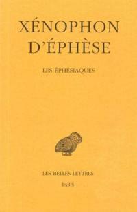 Les Ephésiaques ou le Roman d'Habrocomès et d'Anthia
