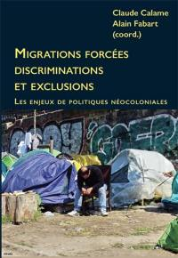 Migrations forcées, discriminations et exclusions
