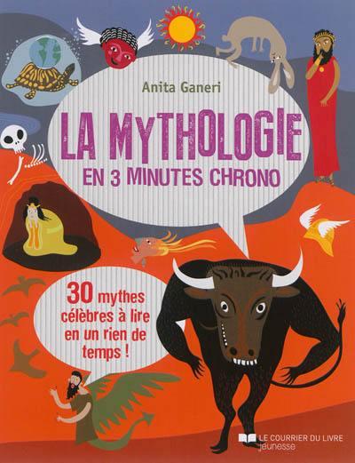 La mythologie en 3 minutes chrono
