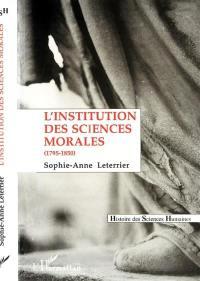 L'institution des sciences morales