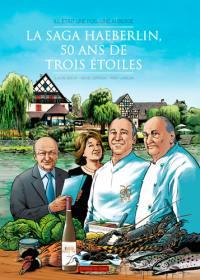 La saga Haeberlin, 50 ans de trois étoiles