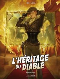 L'héritage du diable. Volume 1, Rennes-le-Château