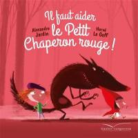 Il faut aider le Petit Chaperon rouge !