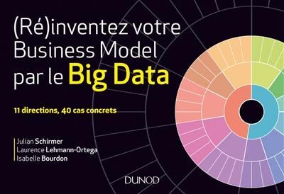 (Ré)inventez votre business model par le big data