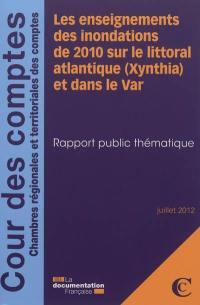 Les enseignements des inondations de 2010 sur le littoral atlantique (Xynthia) et dans le Var