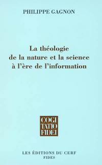 La théologie de la nature et la science à l'ère de l'information