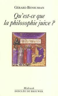 Qu'est-ce que la philosophie juive ?