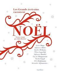 Les grands écrivains racontent Noël
