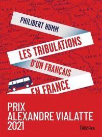 Les tribulations d'un Français en France
