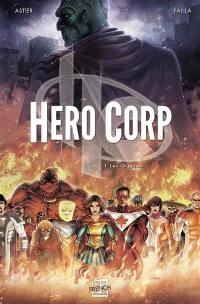 Hero corp. Volume 1, Les origines
