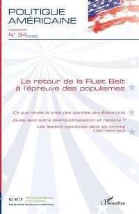 Politique américaine. n° 34, Le retour de la Rust Belt à l'épreuve des populismes