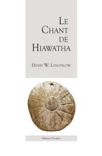 Le chant de Hiawatha