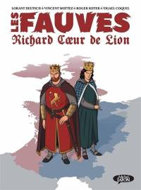 Les fauves, Richard Coeur de Lion