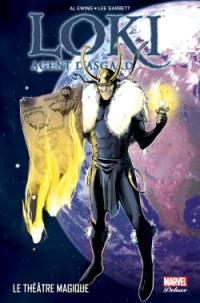 Loki. Volume 2, Le théâtre magique