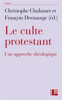 Le culte protestant