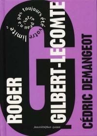 Roger Gilbert-Lecomte