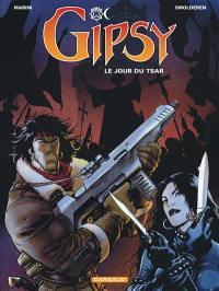 Gipsy. Volume 3, Le jour du tsar