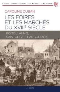 Les foires et les marchés du XVIIIe siècle