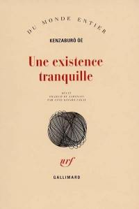 Une existence tranquille