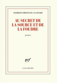Au secret de la source et de la foudre