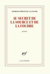 Au secret de la source et de la foudre