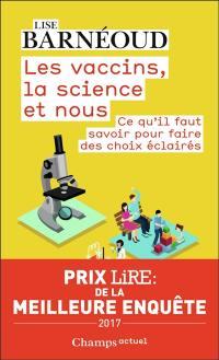 Les vaccins, la science et nous