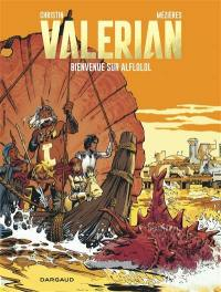 Valérian. Volume 4, Bienvenue sur Alflolol