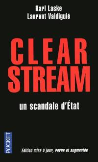 Clearstream, un scandale d'État