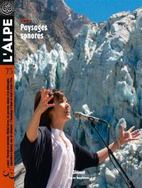 Alpe (L'). n° 73, Paysages sonores