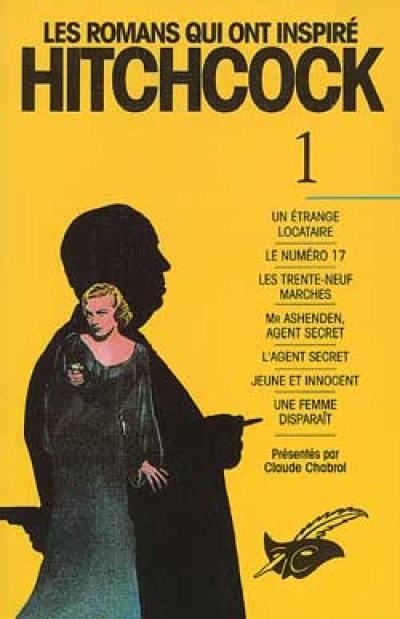 Les romans qui ont inspiré Hitchcock. Volume 1,