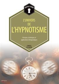 Entrez dans...le monde extraordinaire de l'hypnotisme