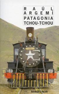 Patagonia tchou-tchou