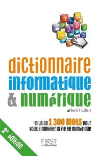 Dictionnaire informatique & numérique