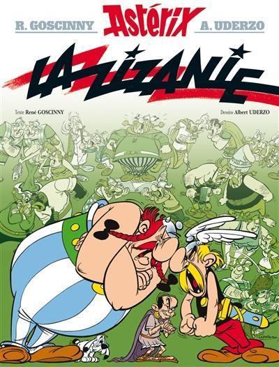 Une aventure d'Astérix. Volume 15, La zizanie