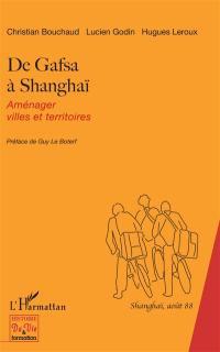 De Gafsa à Shanghaï