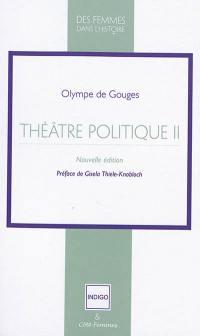Théâtre politique. Volume 2,