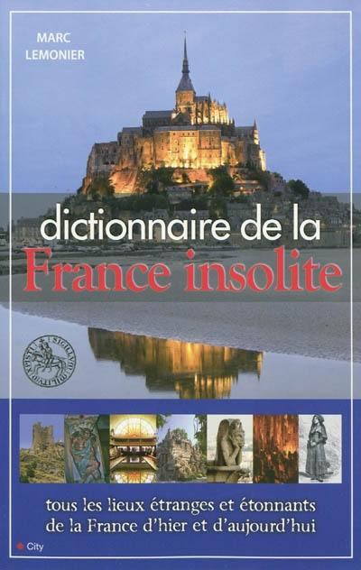Dictionnaire de la France insolite
