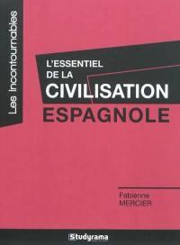 L'essentiel de la civilisation espagnole