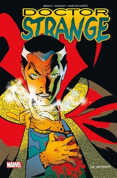 Doctor Strange, Le serment
