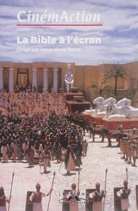 CinémAction. n° 160, La Bible à l'écran