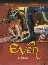 Even. Volume 1, Silvius